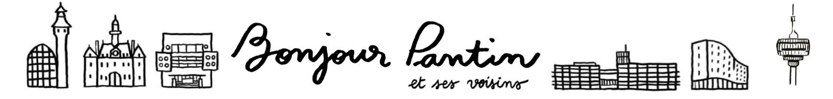 Bonjour Pantin